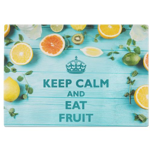 Keep Calm And Eat Fruit Tempered Glass Chopping Board